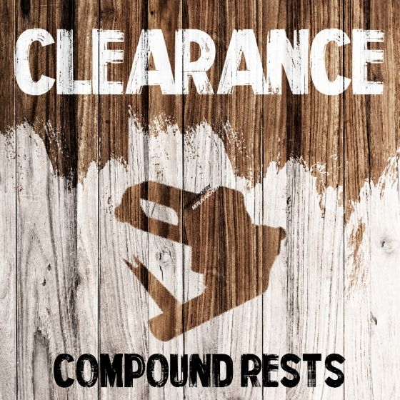 Clearance - Compound Rests