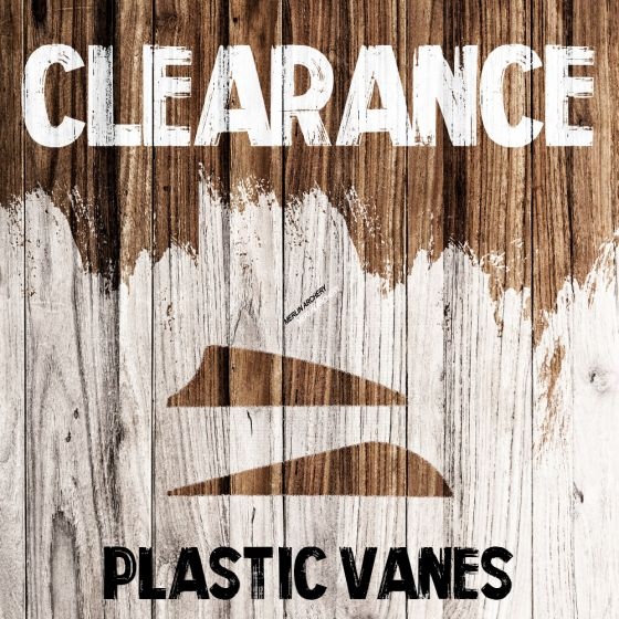 Clearance - Plastic Vanes