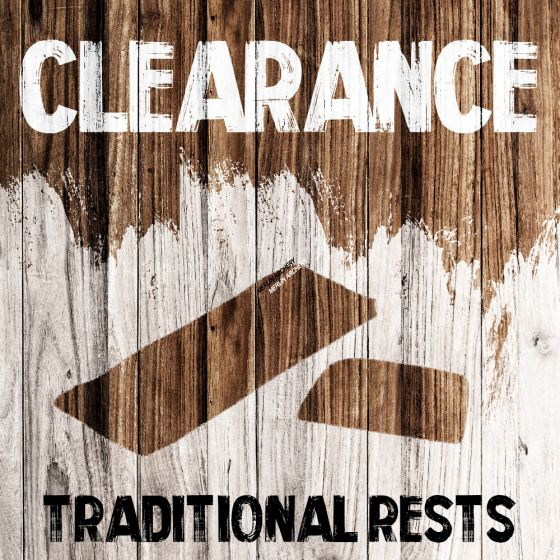Clearance - Traditional Rests