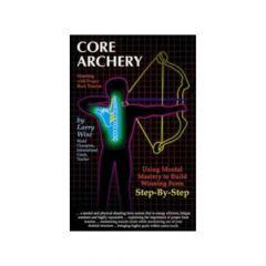 Larry Wise Core Archery