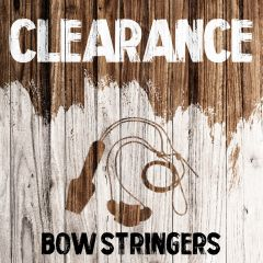 Clearance - Bow Stringers