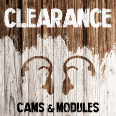 Clearance - Cams & Modules
