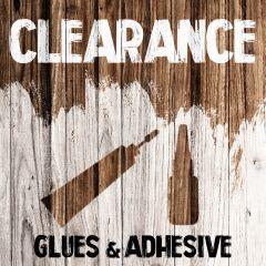 Clearance - Glues & Adhesive