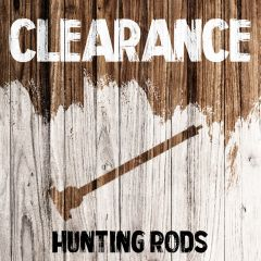 Clearance - Hunting Rods