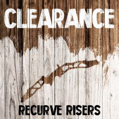 Clearance - Recurve Risers