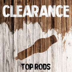 Clearance - Top Rods
