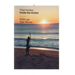 Total Archery - Inside the Archer 3rd Edition