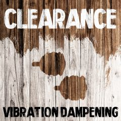 Clearance - Vibration Dampening